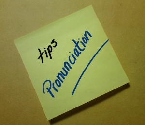 tips for pronunciation